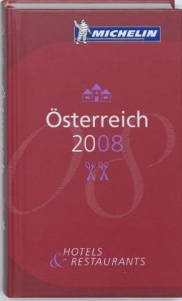 The Michelin Guide Osterreich 2008 2008
