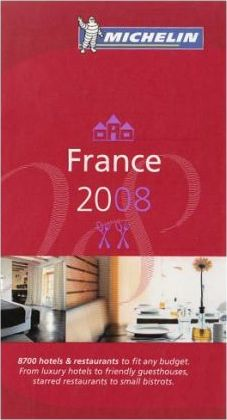 The Michelin Guide France 2008 2008