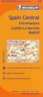 Michelin Spain: Central, Extremadura, Castilla-La Mancha, Madrid Map 576