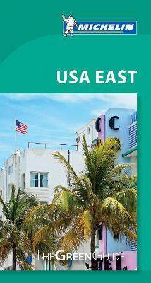 USA East - Michelin Green Guide : The Green Guide
