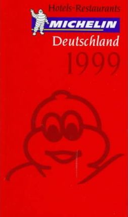 Michelin Red Guide 1999: Deutschland