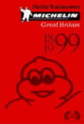 Michelin Red Guide 1999: Great Britain and Ireland