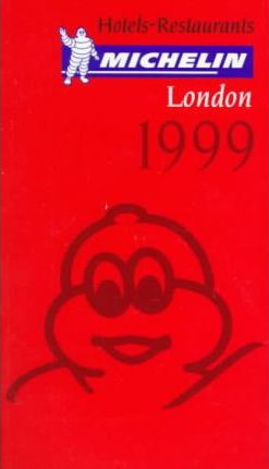 Michelin Red Guide 1999: London