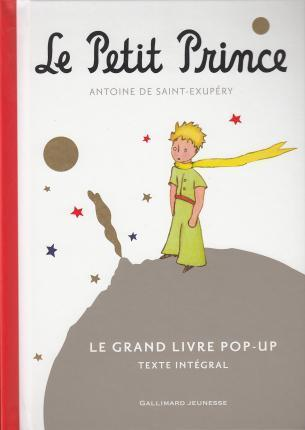Le Petit Prince Le Grand Livre Pop Up Antoine De Saint