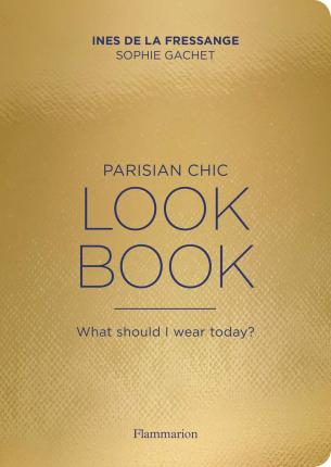 The Parisian Chic Look Book