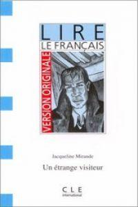 Version Originale - Lire Le Francais - Level 1: UN Etrange Visiteur
