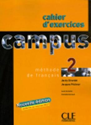Campus : Cahier d'exercices & corriges 2