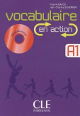 Vocabulaire En Action : Livre Debutant & CD Audio & Corriges A1/A2