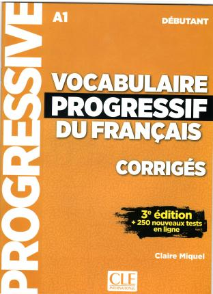 Vocabulaire progressif du francais - Nouvelle edition : Corriges debutant
