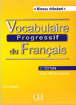 Vocabulaire progressif du francais - Nouvelle edition : Livre + Audio CD (niv