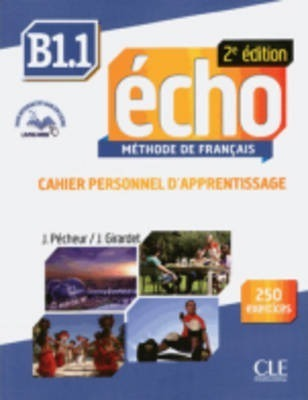 Echo 2e edition (2013) : Cahier personnel d'apprentissage + CD-audio + livre-we