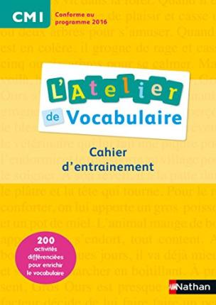 Atelier de vocabulaire CM1 Cahier d'exercices