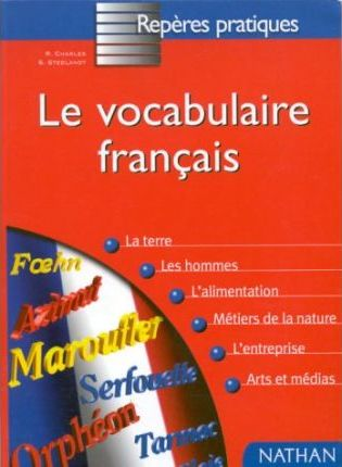 Le Vocabulaire Francais - Par La Pratique
