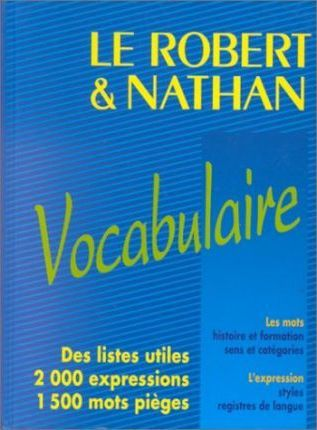 Le Robert & Nathan: Le Vocabulaire