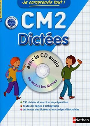 JE COMPRENDS TOUT DICTEES CM2 2012