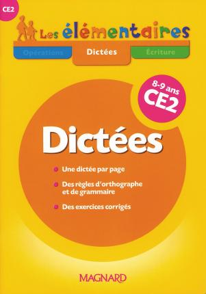 Dictees Ce2 8-9 Ans