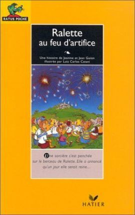Bibliotheque De Ratus - Level 1: Ralette Et Le Feu d'Artifice