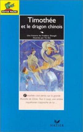 Timothee Et Le Dragon Chinois