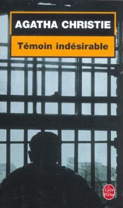 Temoin Indesirable Cover Image
