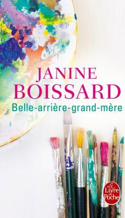 Belle Arriere Grand Mere Belle Grand Mere Tome 5 Janine