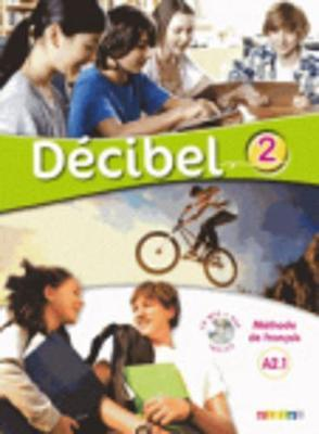 Decibel : Livre de l'eleve A2.1 + CD MP3 + DVD