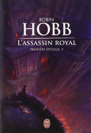 L'ASSASSIN ROYAL, PREMIERE EPOQUE - 2