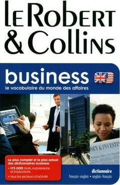 Robert et Collins Business Dictionary: French-English and English-French