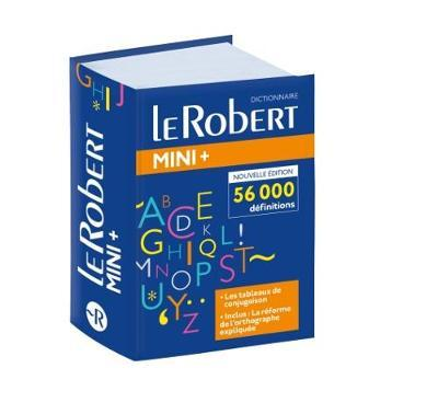 Le Robert Mini Plus Langue Francaise 2018 : Flexi-bound edition