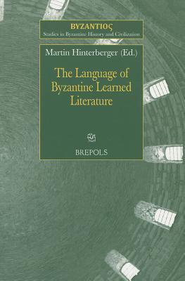 The Language of Byzantine Learned Literature