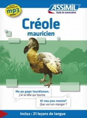 Assimil Multilingual : Guide de conversation creole mauricien