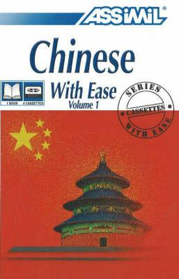 Chinese with Ease: Volume 1