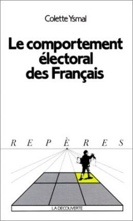 Reperes - La Decouverte: Le Comportement Electoral DES Francais