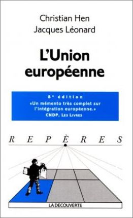Reperes - La Decouverte: L'Union Europeenne