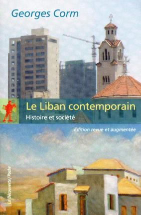 LE LIBAN CONTEMPORAIN (EDITION REVUE)