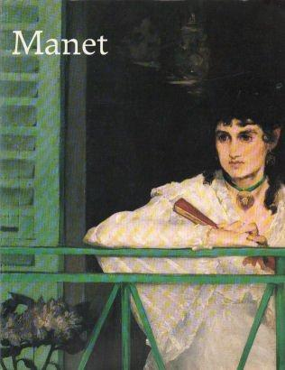 Manet 1832-1883. [French edition].
