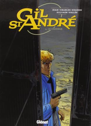 Gil Saint-Andr?, tome 4 : Le Chasseur