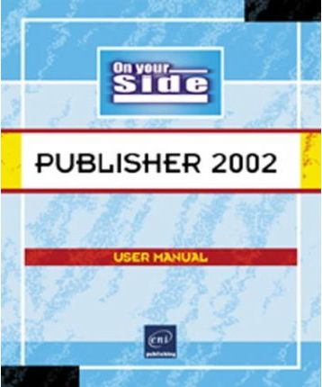 Publisher 2002 on Your Side
