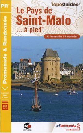 Pays De St-Malo a Pied GRP 36 Prom. and Rand.