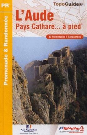Aude Pays Cathare a Pied 47PR