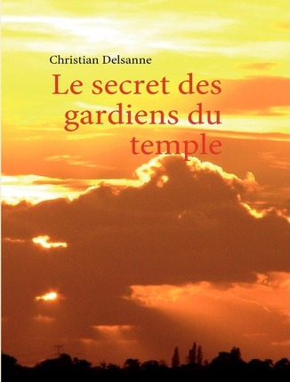 Le Secret Des Gardiens Du Temple Cover Image
