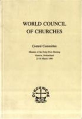 Minutes of the Meeting of the Central Committee of the World Council of Churches, 41st Meeting