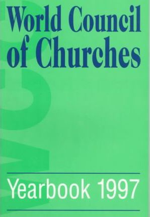 World Council of Churches Yearbook 1997