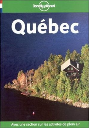 Lonely Planet: Quebec