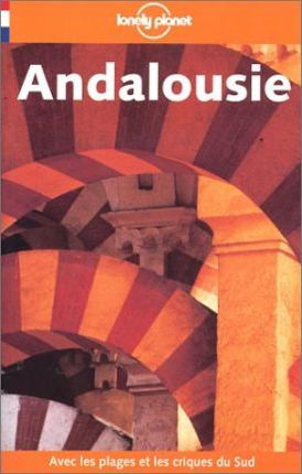 Andalousie 3rd Ed French Edition