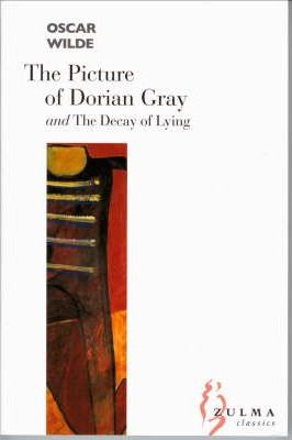 The Picture of Dorian Gray: AND The Decay of Lying Cover Image