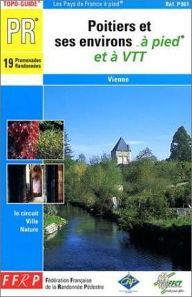 Poitiers and Ses Environs a Pied