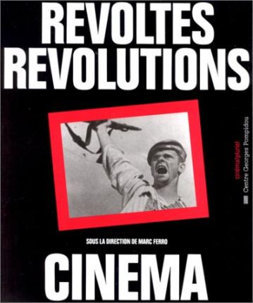 Revoltes Revolutions Cinema