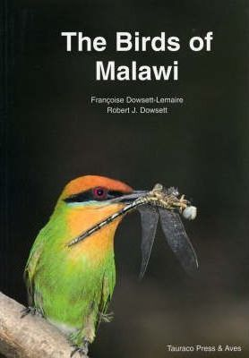 The Birds of Malawi : An Atlas and Handbook