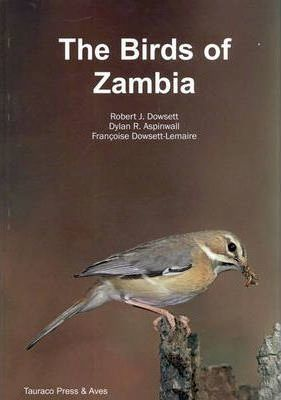 The Birds of Zambia : An Atlas and Handbook