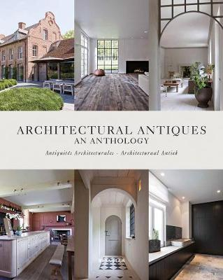 Architectural Antiques : An Anthology